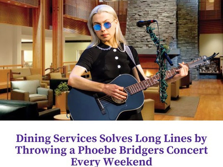 Dining Services Solves Long-Lines by Throwing a Phoebe Bridgers Concert Every Weekend