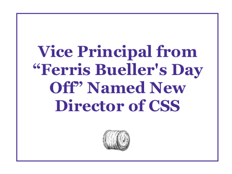 Vice Principal from Ferris Bueller's Day Off Named New Director of CSS