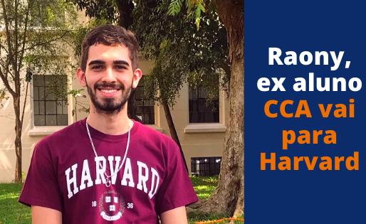 Raony, ex aluno CCA vai para Harvard