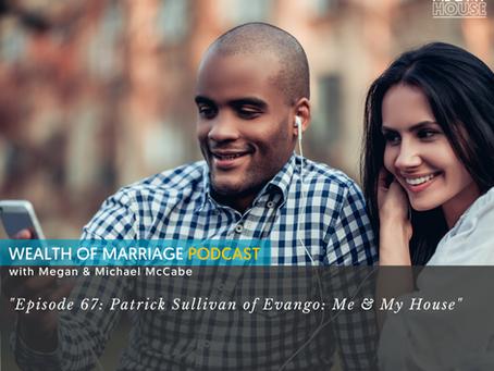 """Interview: """"Patrick Sullivan of Evango—Me & My House"""""""