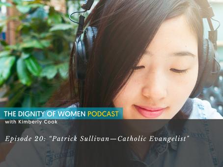 "Interview:""Patrick Sullivan—Catholic Evangelist"""