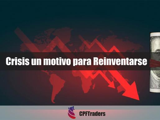 Crisis un motivo para reinventarse