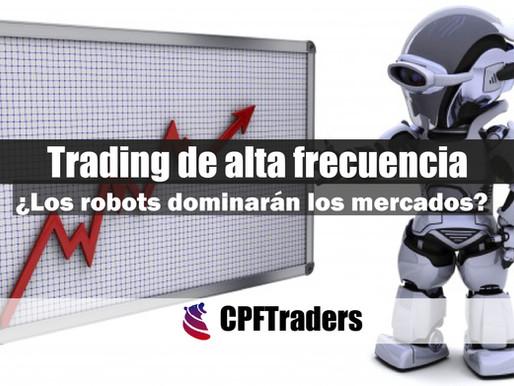 Trading de Alta Frecuencia              ¿Los robots dominarán los mercados?