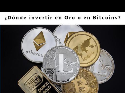 ¿Dónde invertir nuestro dinero en Oro o en Bitcoins?