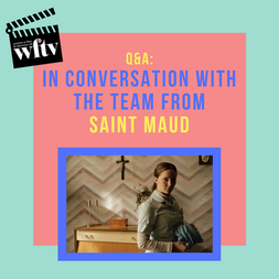 In conversation with the team from Saint Maud Thumbnail.png