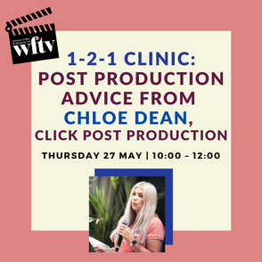 1-2-1 Clinic Post Production Advice with