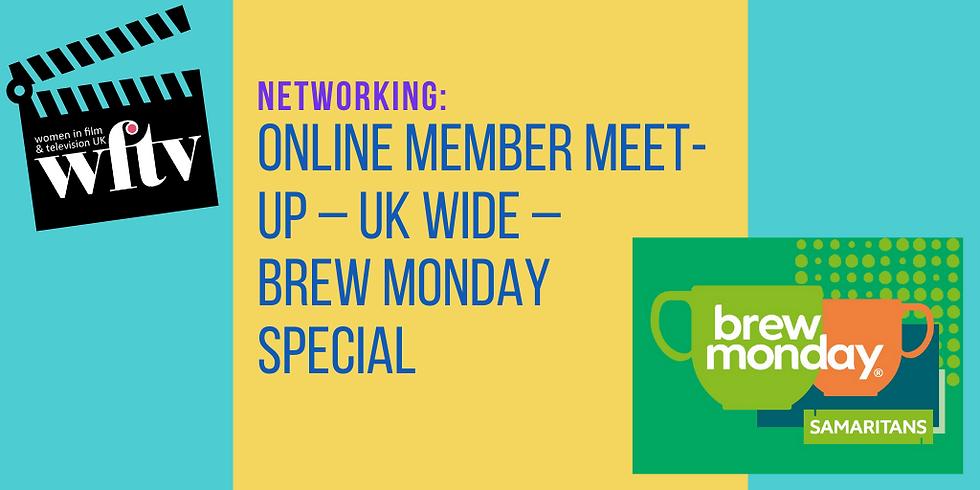Online Member Meet-up – UK Wide – Brew Monday Special