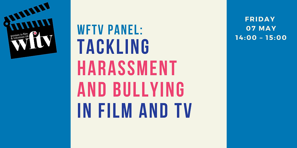 Tackling Harassment and Bullying in Film and TV