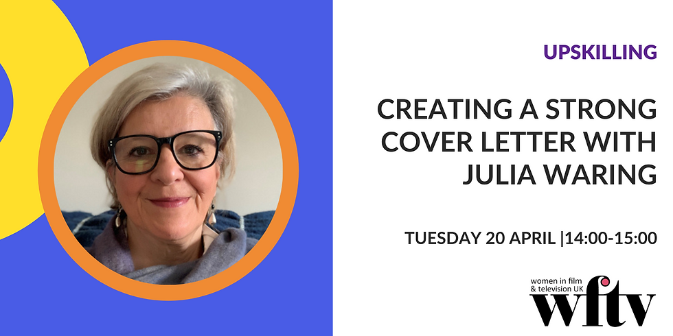 Upskilling: Creating a Strong Cover Letter with Julia Waring