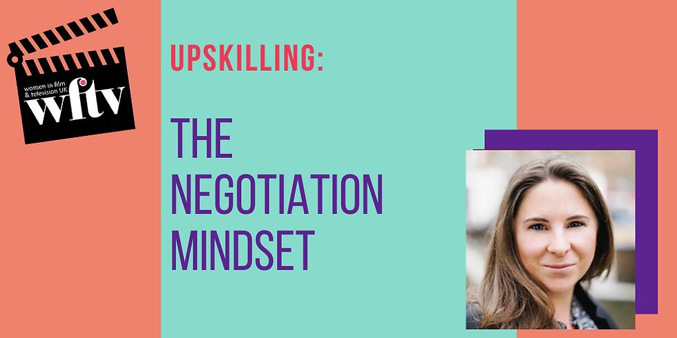 Upskilling: The Negotiation Mindset