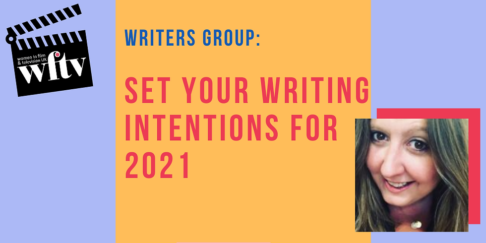 Writers' Group: Set Your Writing Intentions for 2021