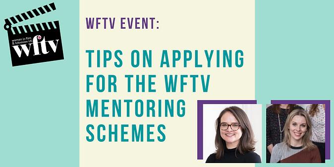 Applying for the WFTV Mentoring Scheme