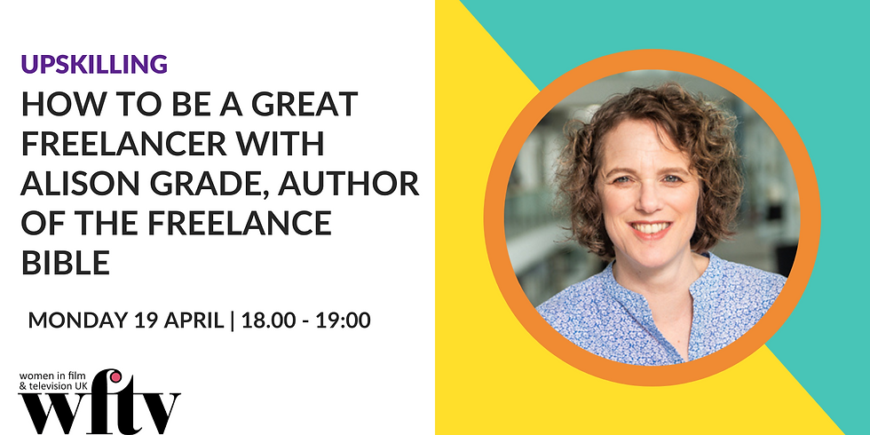 Upskilling: How to be a great freelancer with Alison Grade, author The Freelance Bible