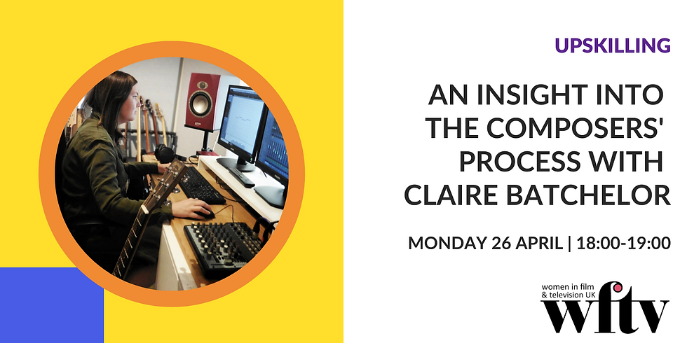 Upskilling: An insight into the Composers' process with Claire Batchelor