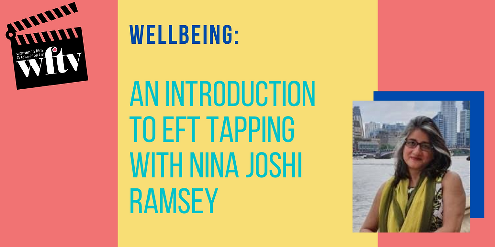 Wellbeing: An introduction to EFT Tapping with Nina Joshi Ramsey
