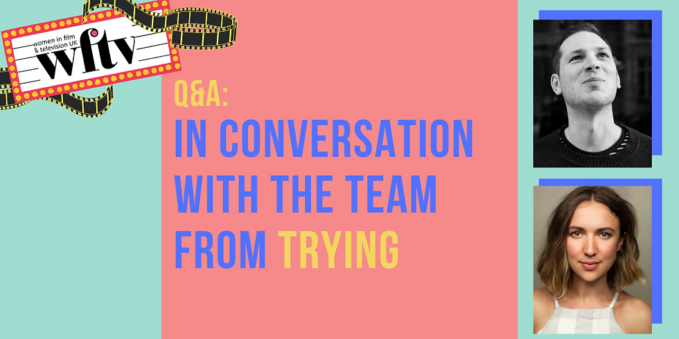 Q&A: In conversation with the team from Trying