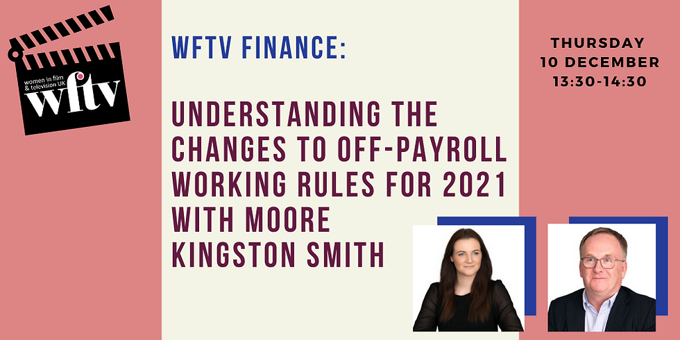 WFTV Finance: Understanding the Changes to Off-Payroll Working Rules for 2021 with Moore Kingston Smith