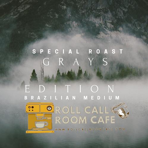 Grays edition roast