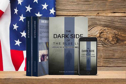 Signed copy of Dark side of the blue line