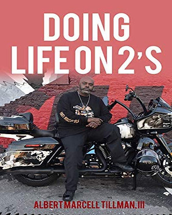 """Book  """"Doing Life On 2""""s"""""""