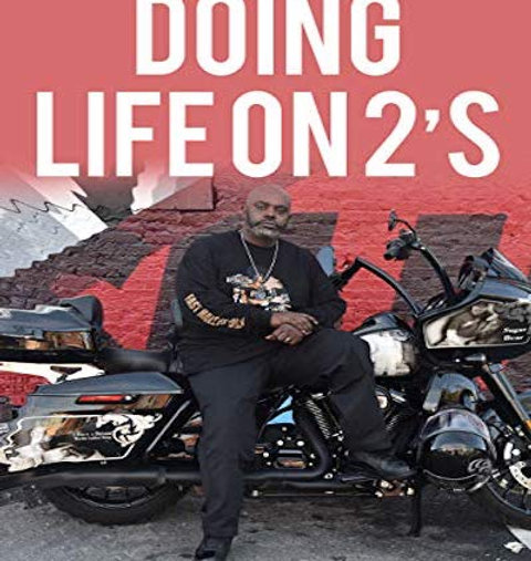 "Book  ""Doing Life On 2""s"""