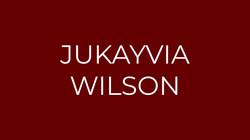 Jukayvia Wilson - Writer