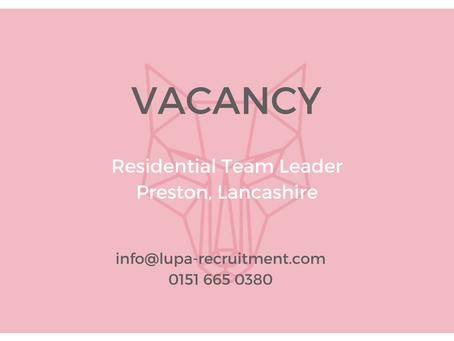Job vacancy: residential team leader, Preston