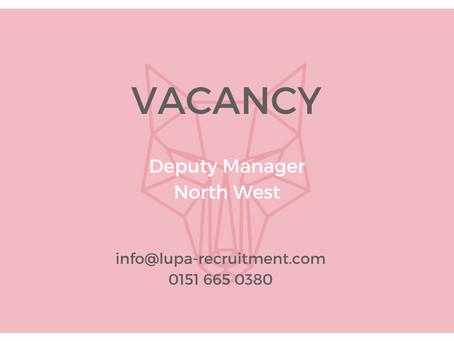 Job vacancy: deputy manager, north west