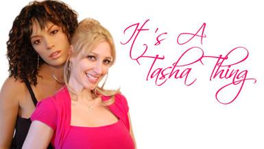 It's A Tasha Thing  | 2012