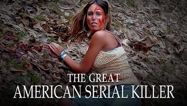 The Great American Serial Killer  |  2011