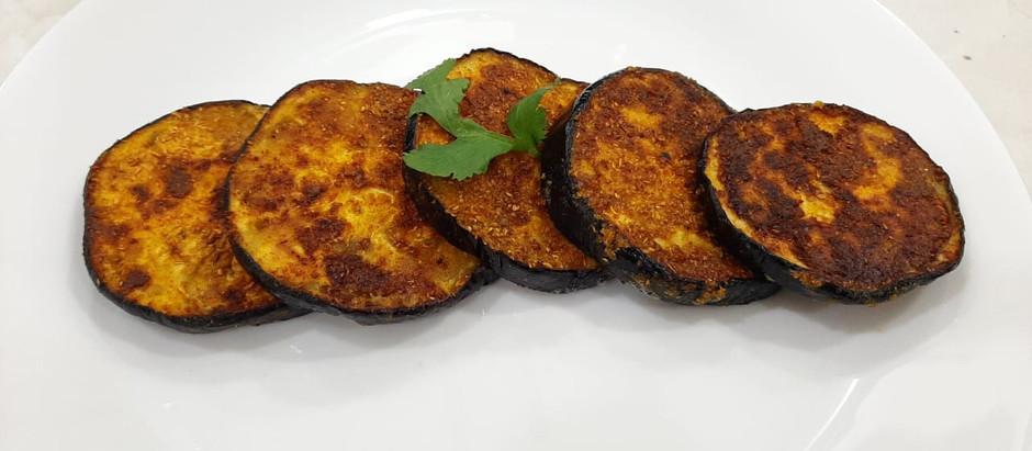 Baingan Slices (Brinjal Fry)