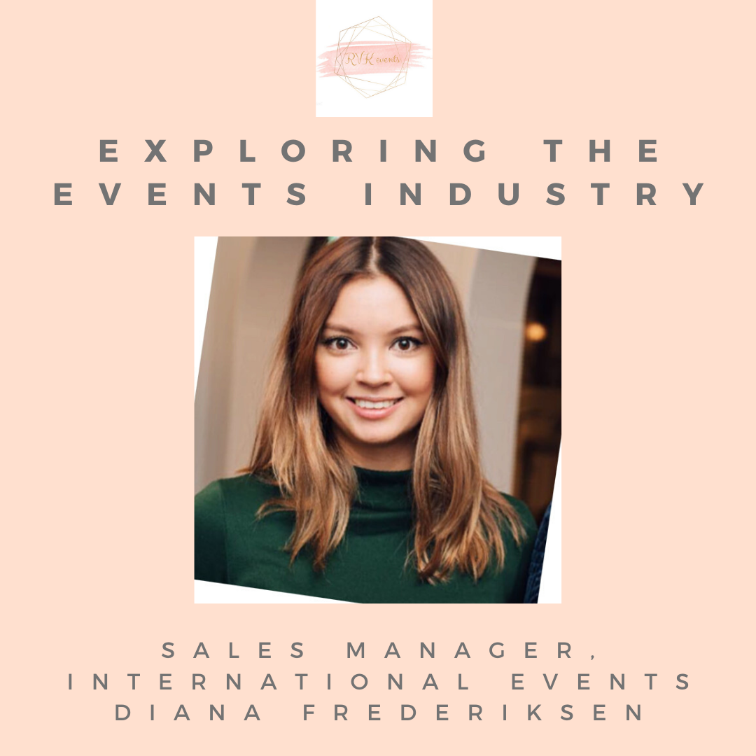 Exploring the Event Industry: Sales Manager, International Events - Diana Frederiksen