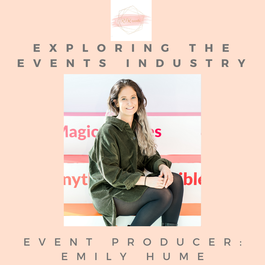 Exploring the Event Industry: Event Producer - Emily Hume