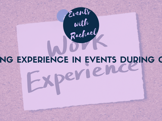 Gaining experience in events during covid