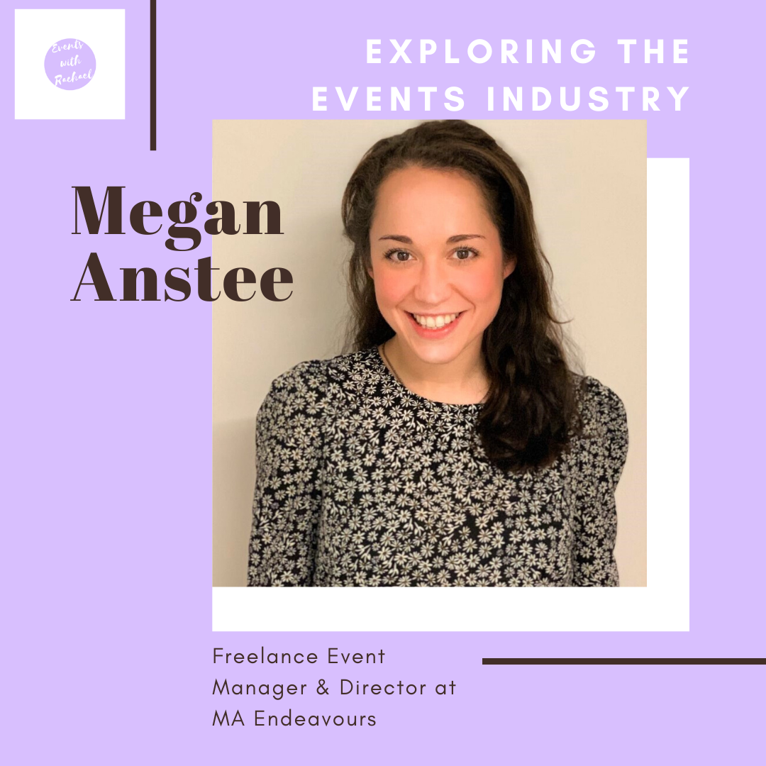 Exploring the Events Industry: Freelancer - Megan Anstee