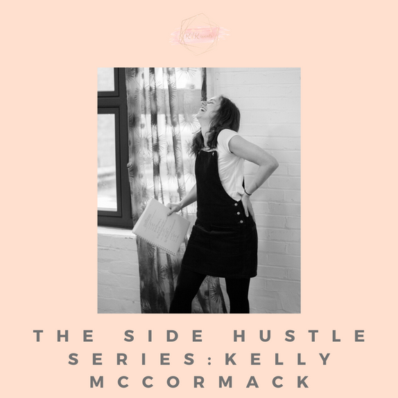 The Side Hustle Series: Kelly McCormack