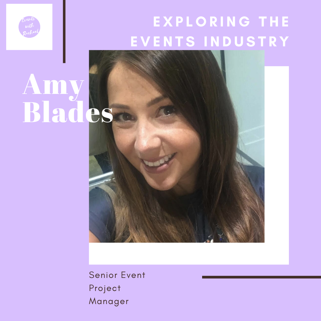 Exploring the Events Industry: Senior Event Project Manager - Amy Blades