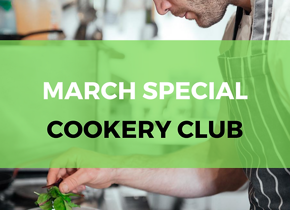 March Cookery Club Special