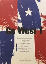 Go West, 2011 UNESCO, Paris, France and Williams Tower, Houston, Texas
