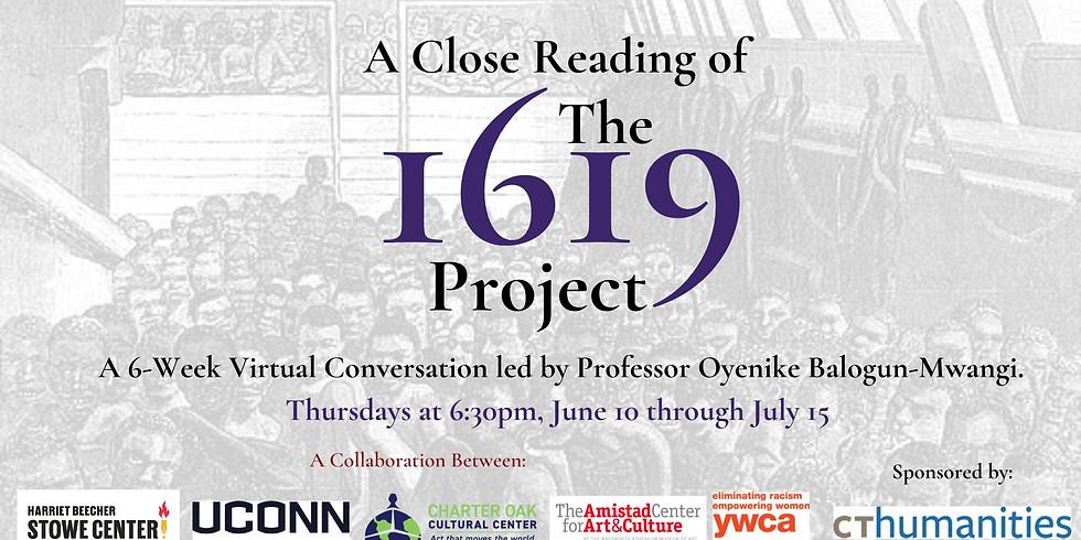The 1619 Project: A Close Reading with Dr. Oyenike Balogun-Mwangi