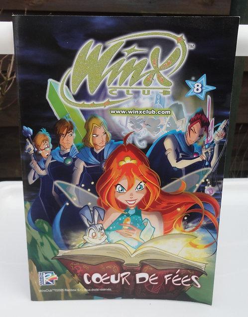Winx Club BD magasine n°8 Coeur de fée .
