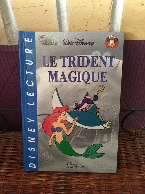 Livre Disney Lecture Le trident magique .