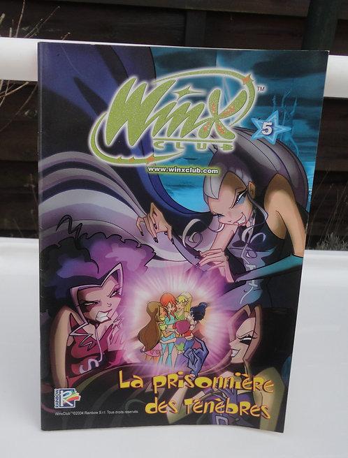 Winx Club BD magasine n°5 La prisonnière des ténèbres  .