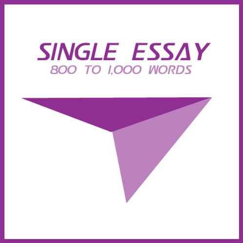 Single Essay (Edit) - 800 to 1,000 Words