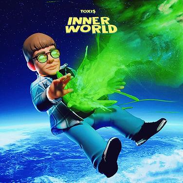 Toxi$ - Inner World.JPG