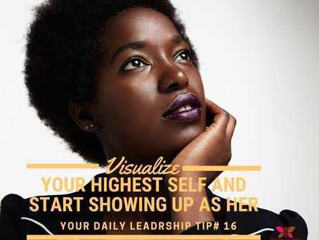 Leadership Tip #16 - Learn to lead as a visionary!