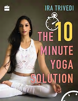 ira trivedi 10 mins yoga solution .png