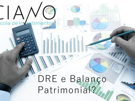 O DRE e o Balanço Patrimonial na análise de uma empresa