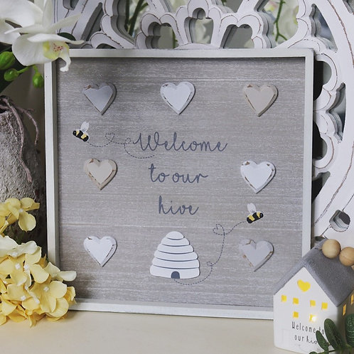 Welcome to Our Hive - Wooden Sign