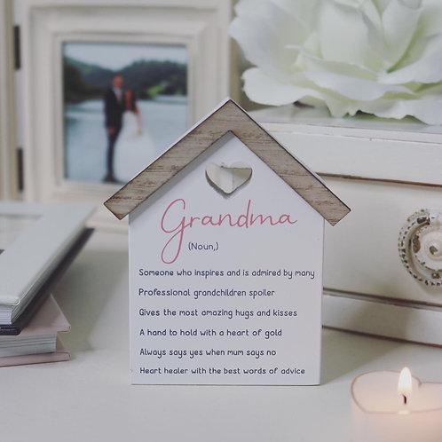 Grandma (noun) little house plaque